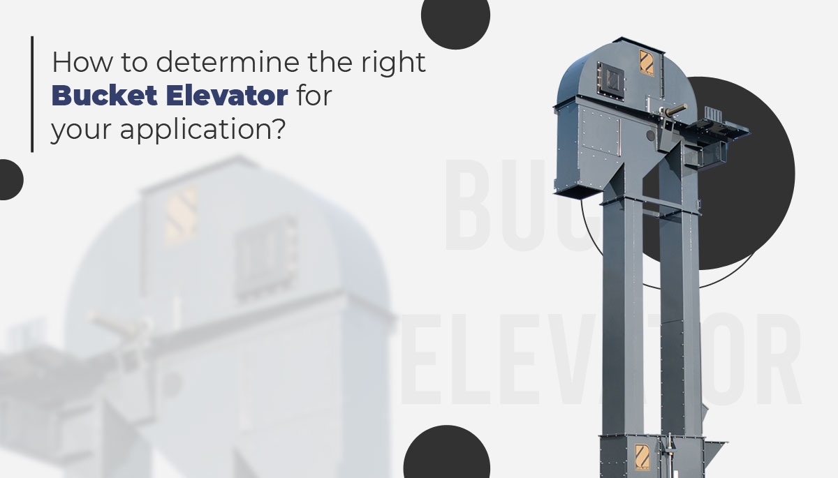 How to determine the right bucket elevator for your application